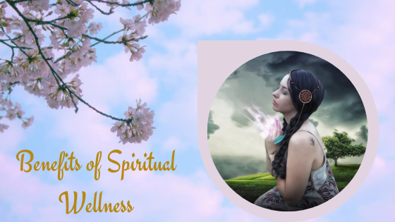 benefits spiritual wellness