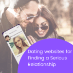 Dating websites for finding a serious relationship