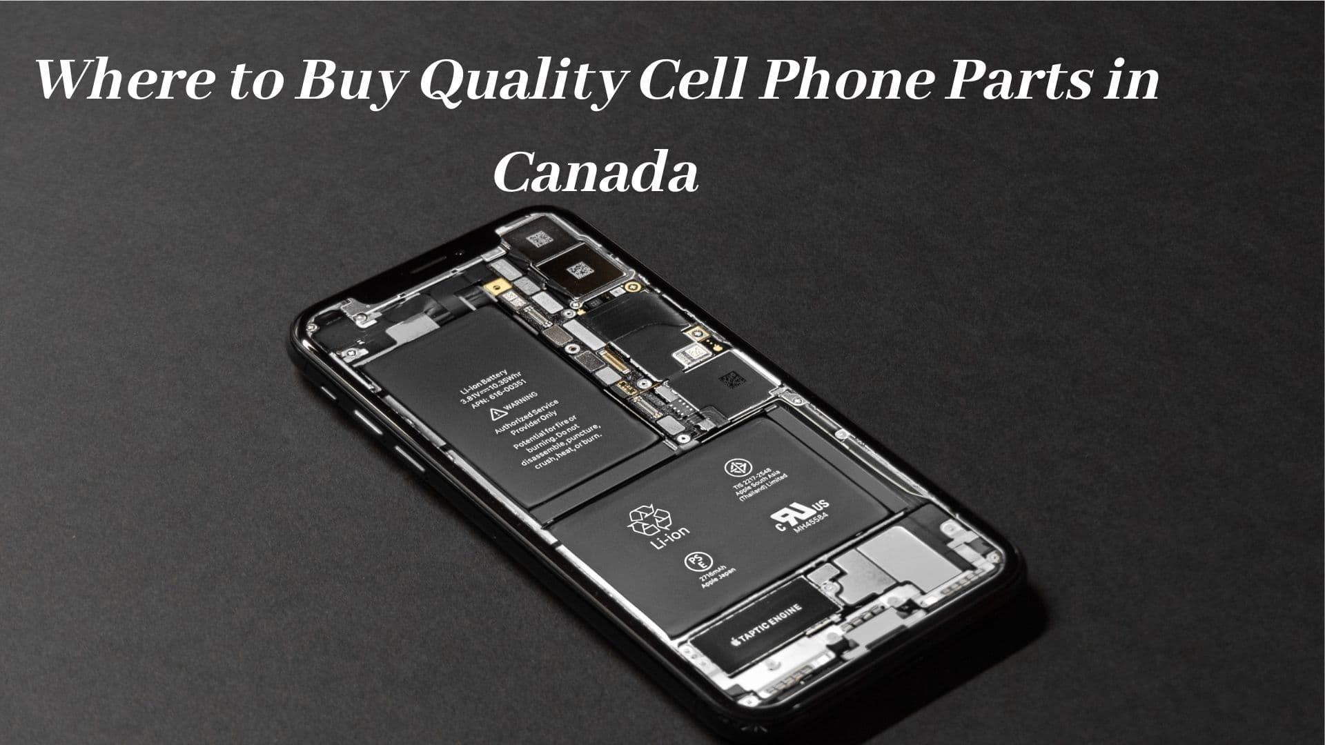 Where to Buy Quality Cell Phone Parts in Canada