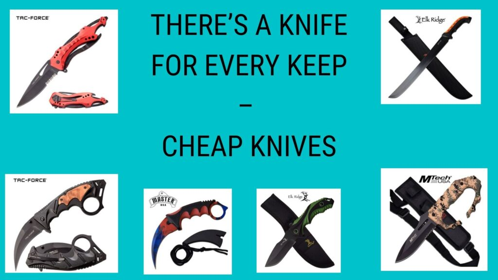 Cheap Knives