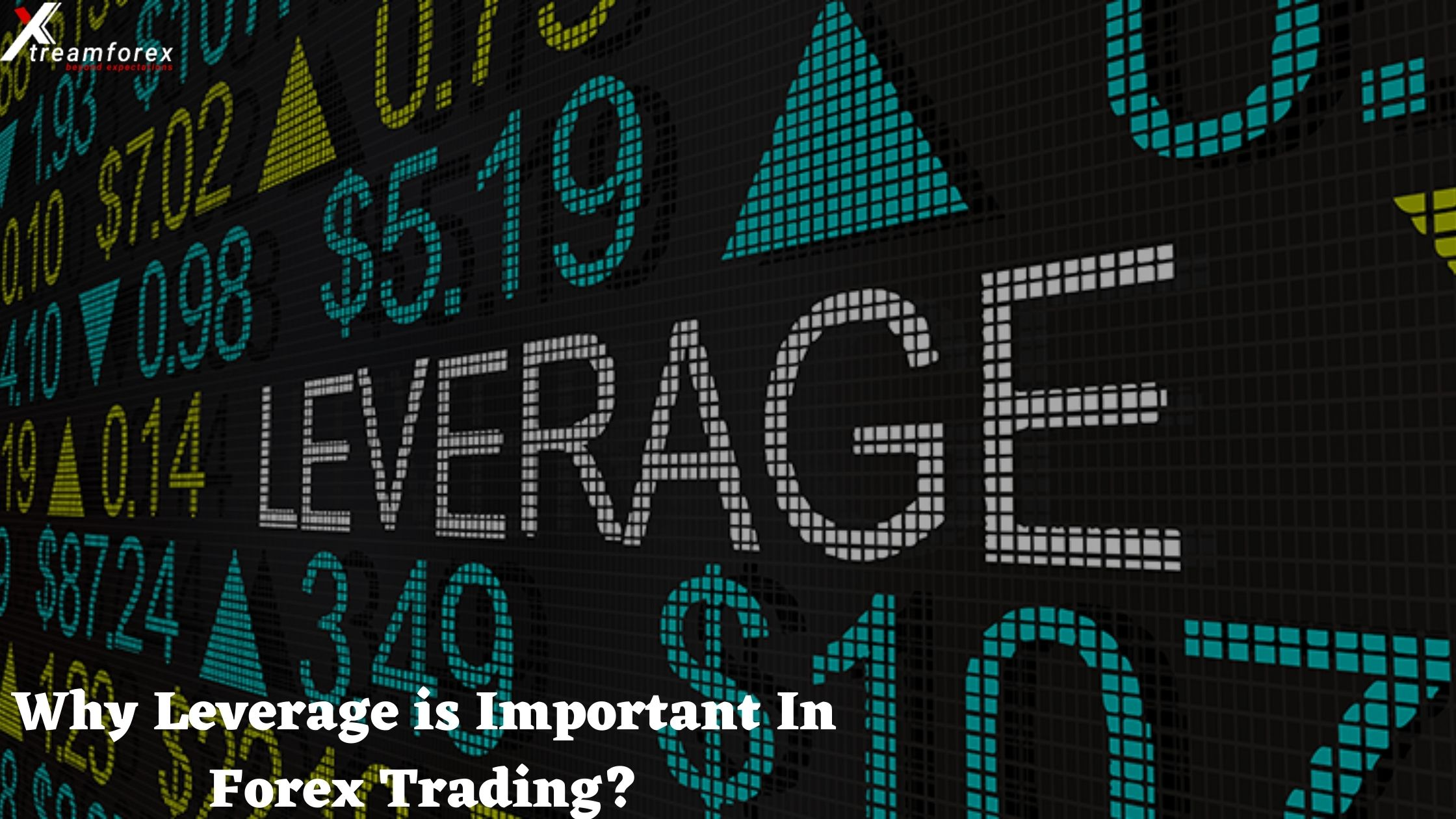 Why is Leverage Important in Forex Trading?