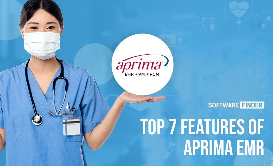 Top 7 Features of Aprima EMR